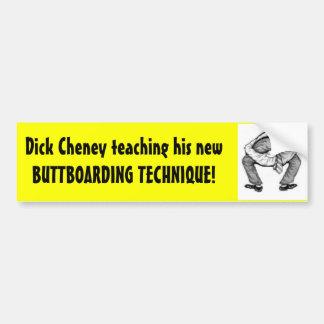 Dick Cheney que enseña a su nuevo Buttboarding Pegatina De Parachoque
