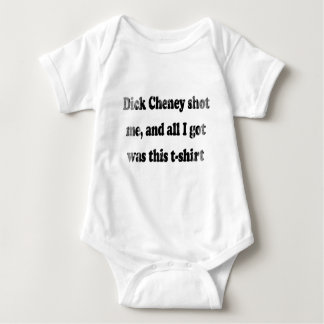 Dick Cheney shot me and all I got was this t-shirt