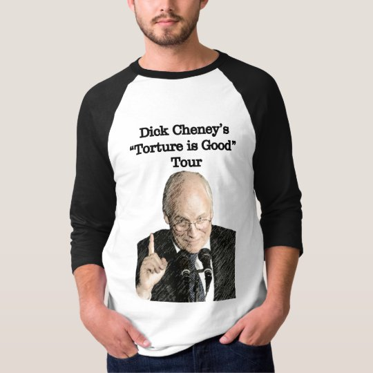 Dick Cheney Torture Tour T T-Shirt