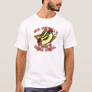 Dick Fitzwell's Annual Winter Sausage Festival T-Shirt