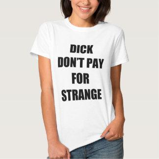 Dick no paga extraño remeras