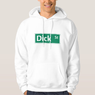 Dick Street, Road Sign, New Jersey, USA Hoodie