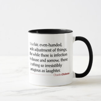 Dickens Quotes - Laughter Mug