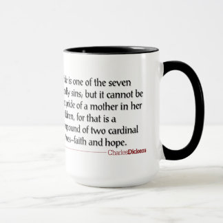 Dickens Quotes - Motherhood Mug