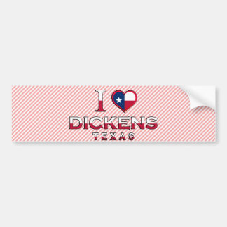 Dickens, Texas Car Bumper Sticker