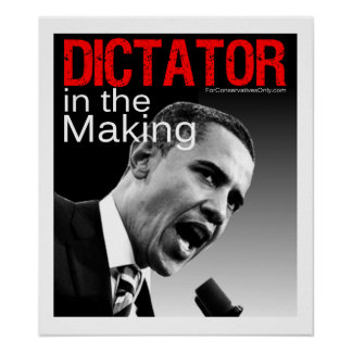 """Dictator in the Making"" Poster"