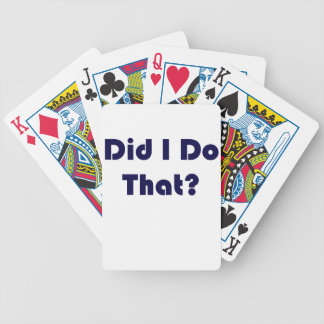 Did I Do That? Bicycle Playing Cards