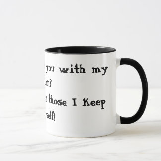 Did I offend you? Ringer Mug