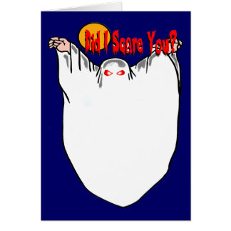 Did I Scare You? Ghost Card