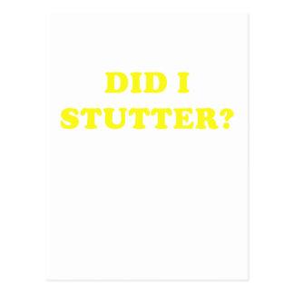 Did I Stutter Postcard