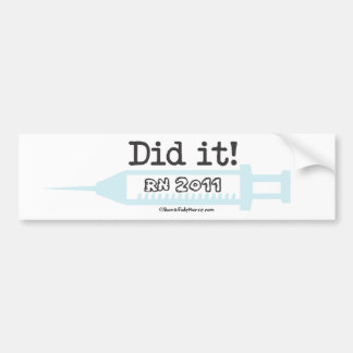 Did it! RN 2012 Nurse Graduate Bumper Sticker