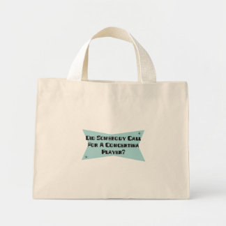 Did Somebody Call For A Concertina Player Mini Tote Bag