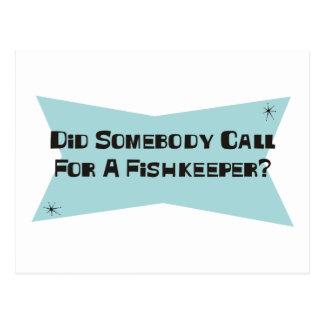 Did Somebody Call For A Fishkeeper Postcard