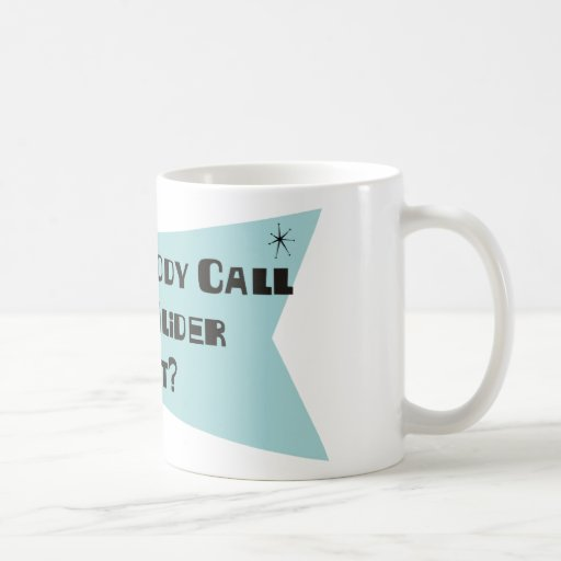 Did Somebody Call For A Glider Pilot Coffee Mug