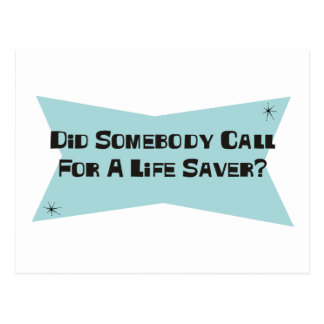 Did Somebody Call For A Life Saver Postcard
