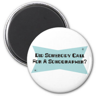 Did Somebody Call For A Sonographer Magnet