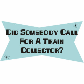 Did Somebody Call For A Train Collector Photo Sculpture Ornament