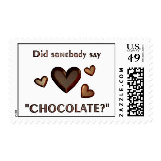 "Did Somebody Say ""Chocolate?"" Postage"