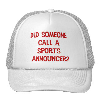 Did Someone Call A Sports Announcer Hat
