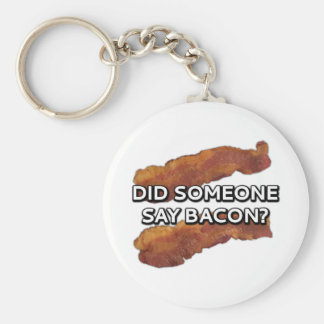 Did someone say bacon? keychain