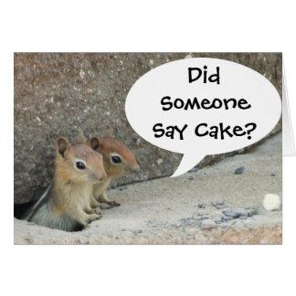 Did Someone Say Cake? Card