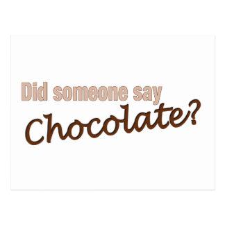 Did Someone Say Chocolate? Postcard