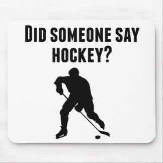 Did Someone Say Hockey Mouse Pads