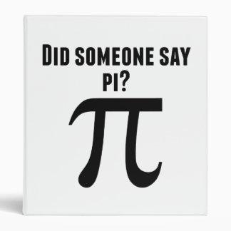 Did Someone Say Pi Binders