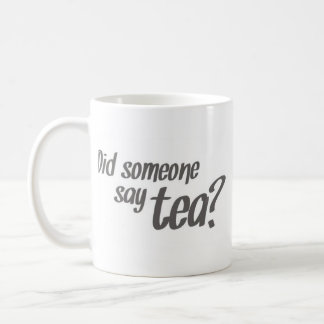 """Did Someone Say Tea?"" Pony Mug"