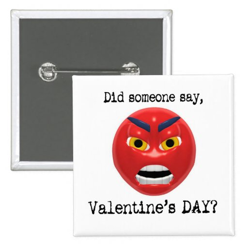 Did Someone Say Valentines Day 2 Inch Square Button