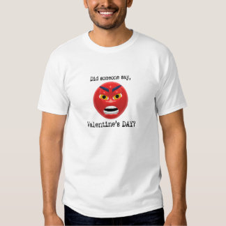 Did Someone Say Valentines Day Shirt