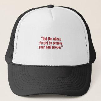 """Did the aliens... Trucker Hat"