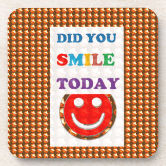 DID U SMILE S M I L E  today - ART NavinJoshi GIFT Drink Coaster