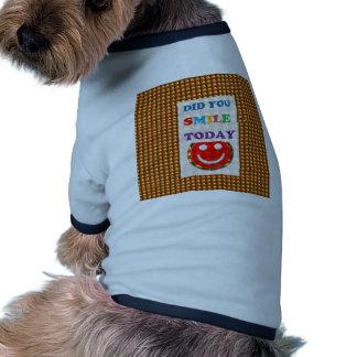 DID U SMILE S M I L E  today - ART NavinJoshi GIFT Dog Tshirt