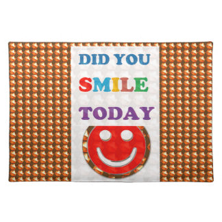 DID U SMILE S M I L E  today - ART NavinJoshi GIFT Place Mat