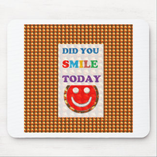 DID U SMILE today? Wisdom Golden Text Jewel FUN Mouse Pad