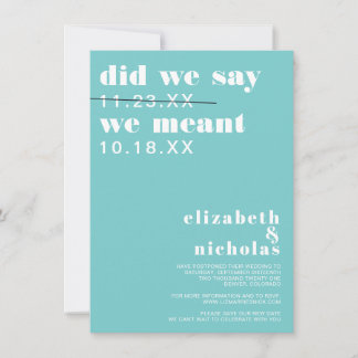 Did We Say | Change the Date Wedding Announcement
