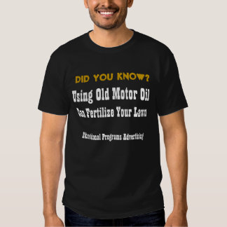 Did Ya Know? Old Motor Oil T-Shirt