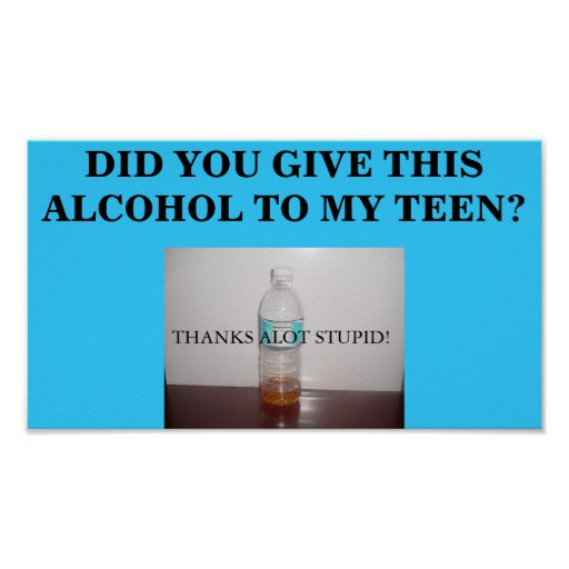 Did You Give This Alcohol to My Teen? Poster