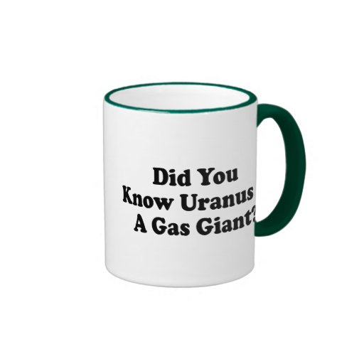 Did You Know Uranus Is A Gas Giant Mugs
