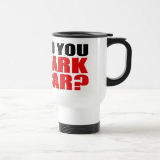 DID YOU MARK THE CAR? travelmug Travel Mug