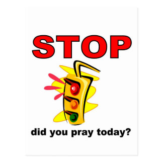 Did you pray today stop light postcard