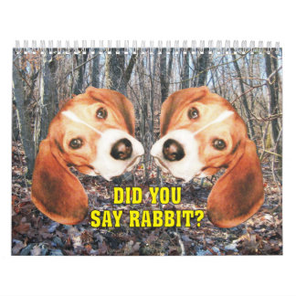 Did You Say Rabbit? Beagle Medium Size Calendar