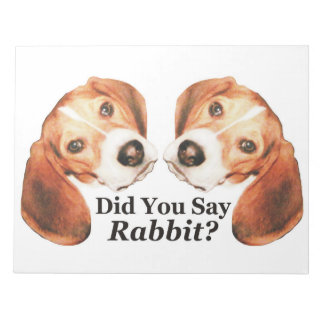 Did You Say Rabbit? Beagle Notepad