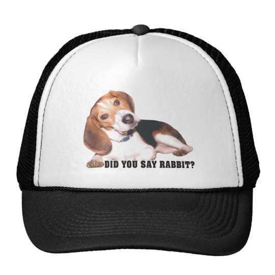 Did you Say Rabbit? Beagle Trucker Hat