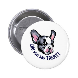 Did You Say Treat Pinback Buttons