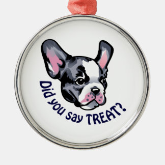 Did You Say Treat Round Metal Christmas Ornament