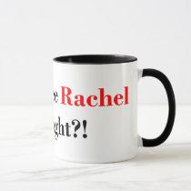 Did You See Rachel Last Night? Maddow Fan Mug