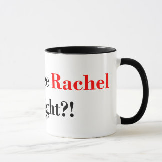 Did You See Rachel Last Night? Maddow Fan Mug
