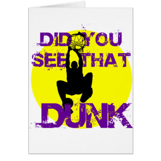 DID YOU SEE THAT DUNK CARD